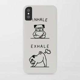 Inhale Exhale Pug iPhone Case