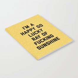 Ray Of Sunshine Funny Quote Notebook