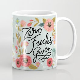 Pretty Swe*ry: Zero Fs given Coffee Mug