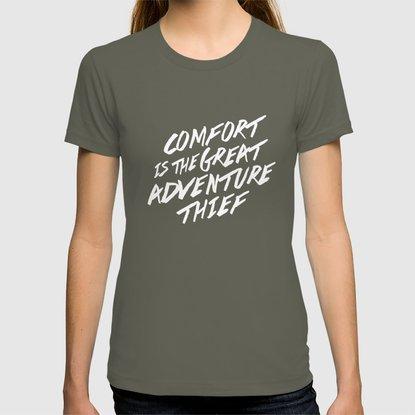 Comfort is the Great Adventure...