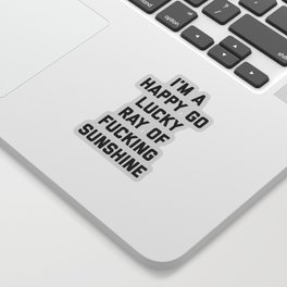 Ray Of Sunshine Funny Quote Sticker