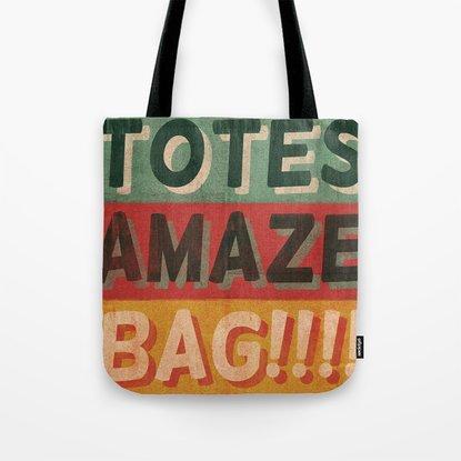 Totes Amaze-Bag!